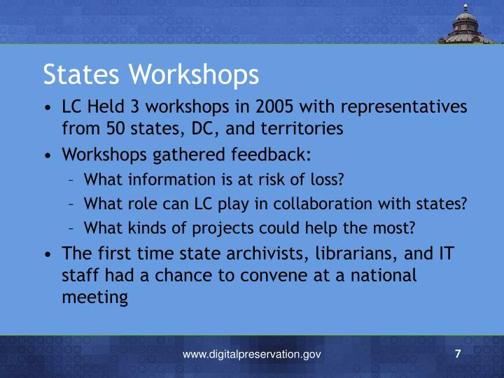 States Workshops