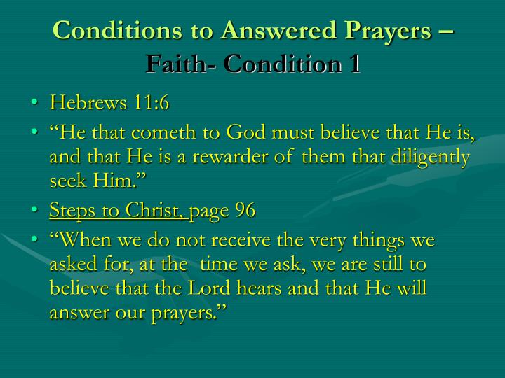 Conditions to Answered Prayers –