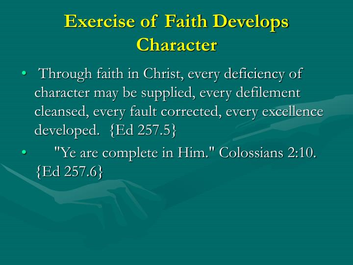 Exercise of Faith Develops Character