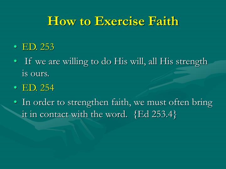 How to Exercise Faith