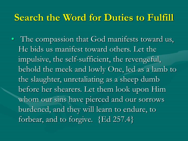 Search the Word for Duties to Fulfill