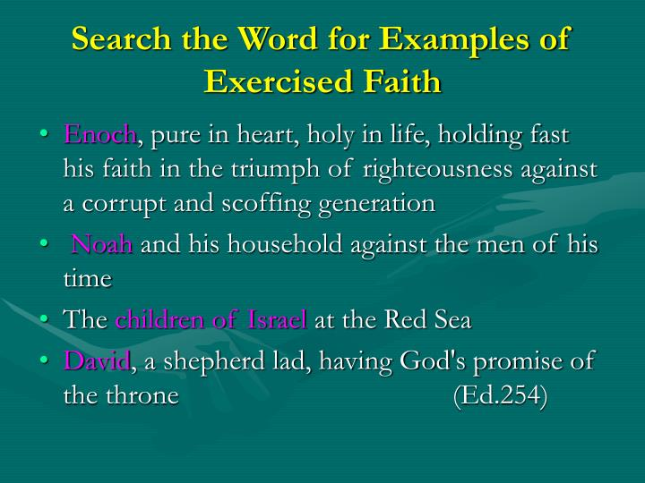 Search the Word for Examples of Exercised Faith