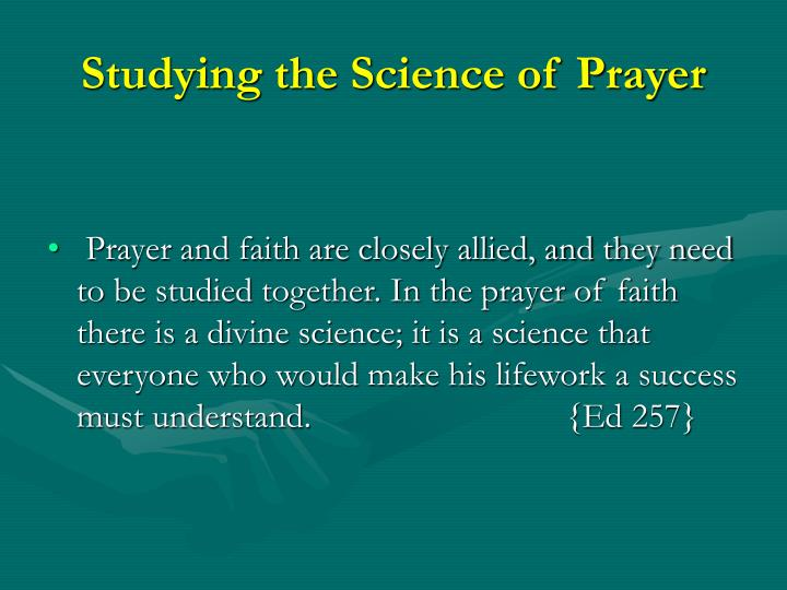 Studying the Science of Prayer