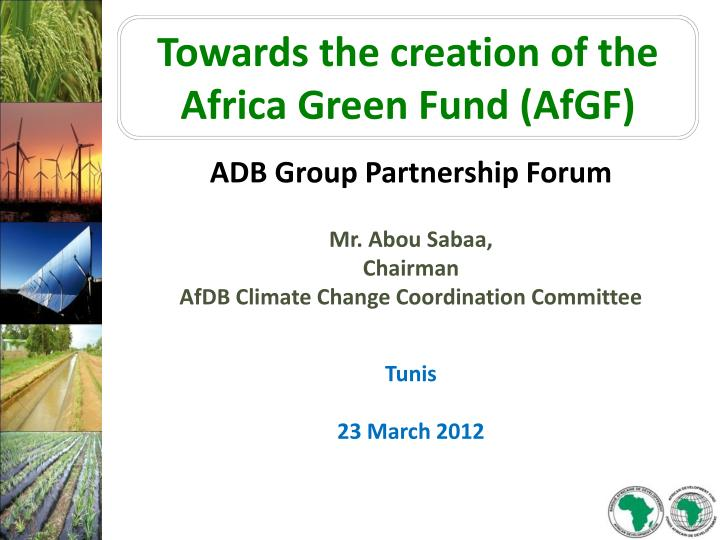 Towards the creation of the Africa Green Fund (