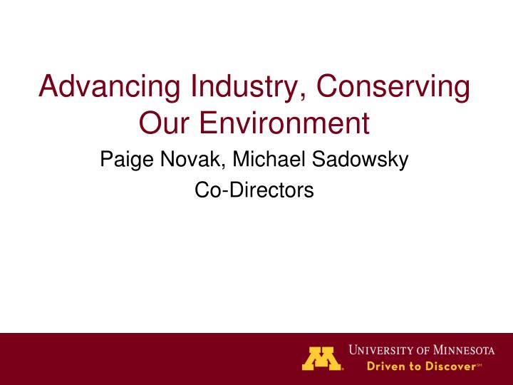 Advancing industry conserving our environment paige novak michael sadowsky co directors