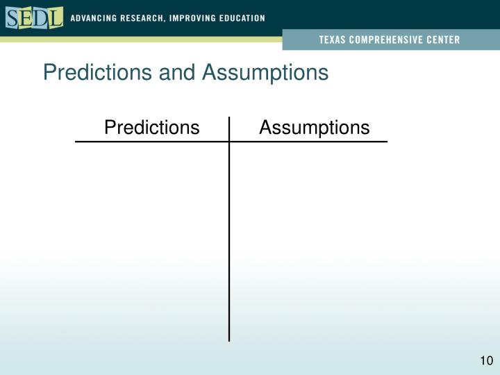Predictions and Assumptions