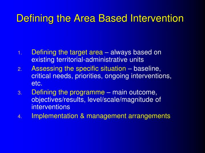 Defining the Area Based Intervention
