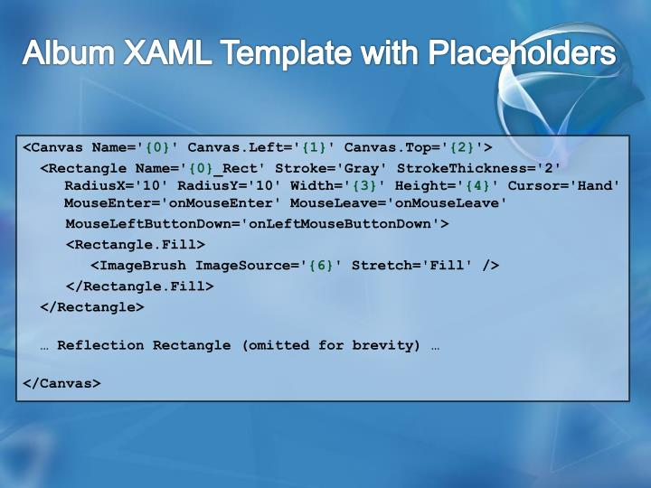 Album XAML Template with Placeholders