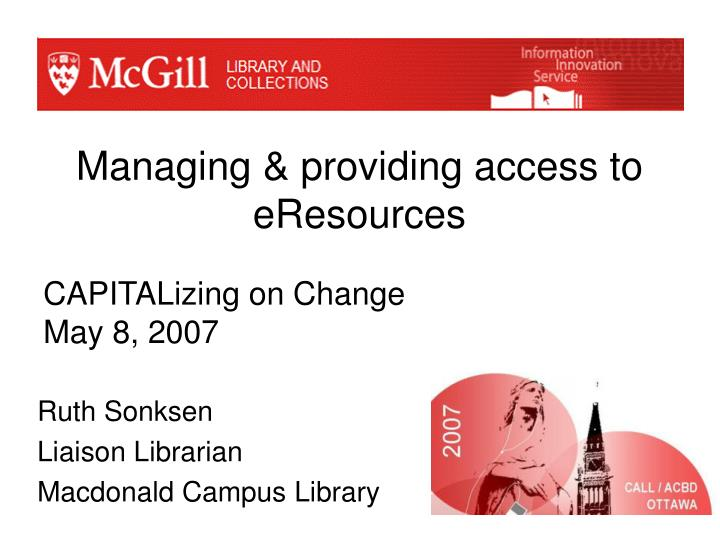Managing providing access to eresources