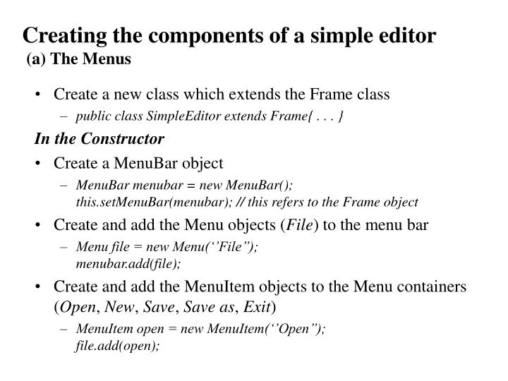 Creating the components of a simple editor