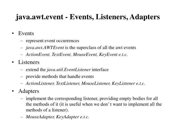 java.awt.event - Events, Listeners, Adapters