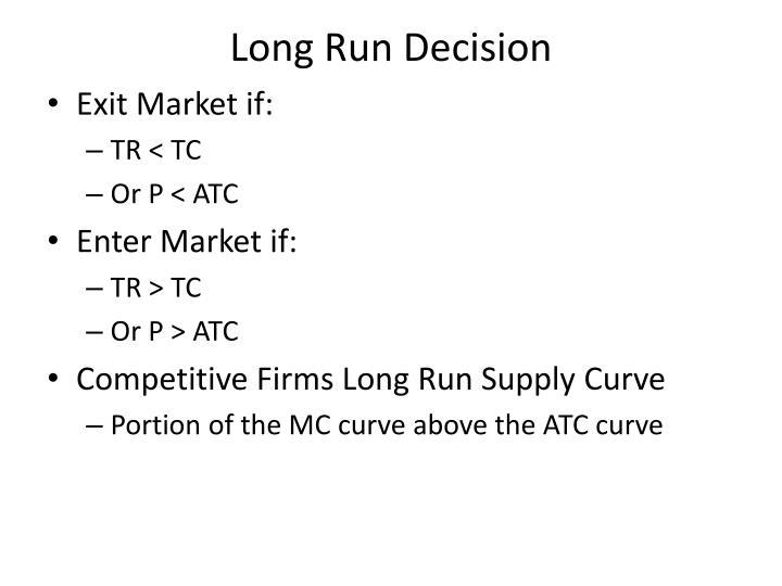 Long Run Decision