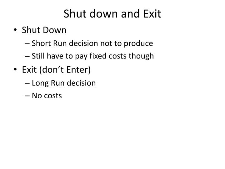 Shut down and Exit