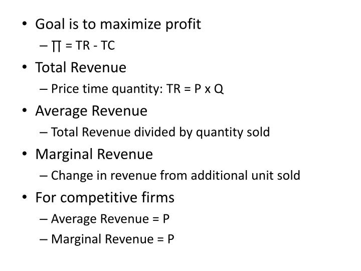 Goal is to maximize profit