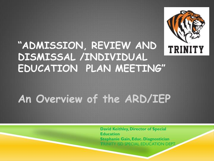 Admission review and dismissal individual education plan meeting