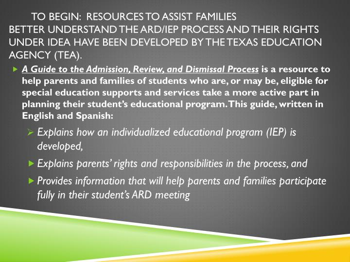 TO BEGIN:  RESOURCES TO ASSIST FAMILIES