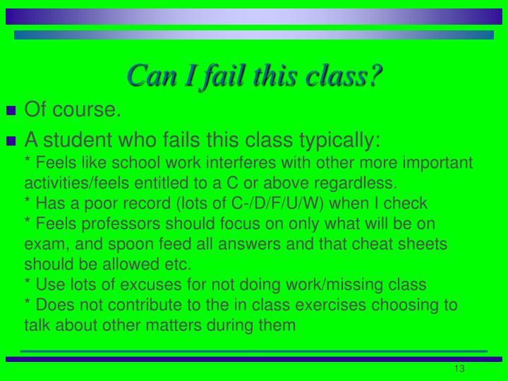 Can I fail this class?