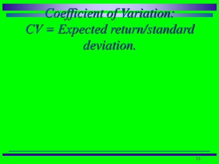 Coefficient of Variation: