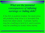 what are the potential consequences of inflating earnings or hiding debt