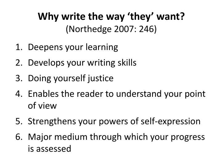 Why write the way 'they' want?