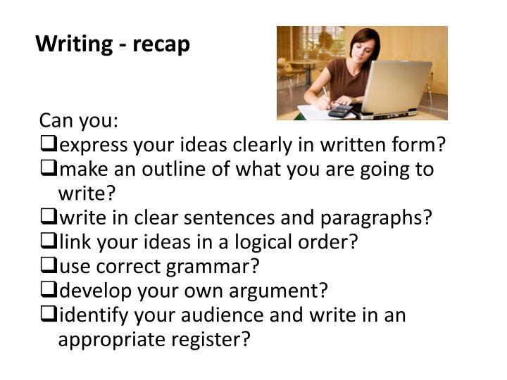 Writing - recap