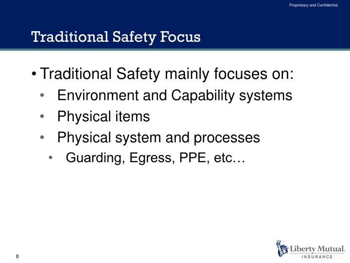 Traditional Safety Focus