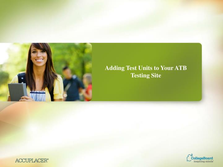 Adding Test Units to Your ATB Testing Site