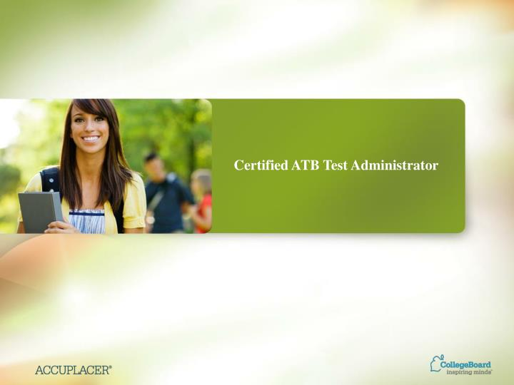 Certified atb test administrator