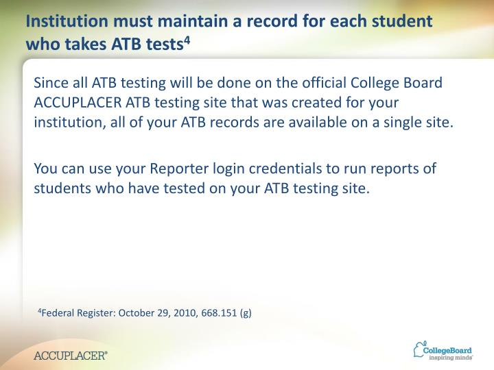 Institution must maintain a record for each student who takes ATB tests