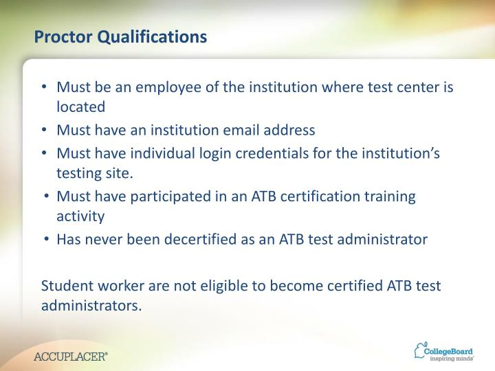 Proctor Qualifications