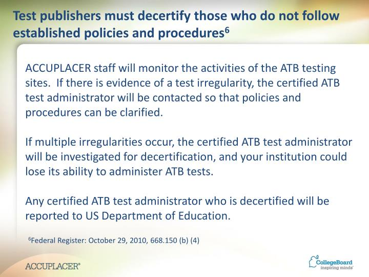 Test publishers must decertify those who do not follow established policies and procedures