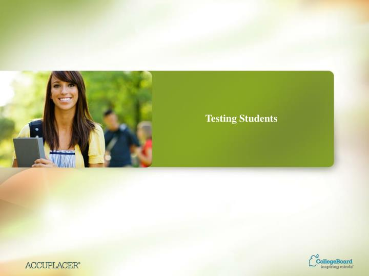 Testing Students