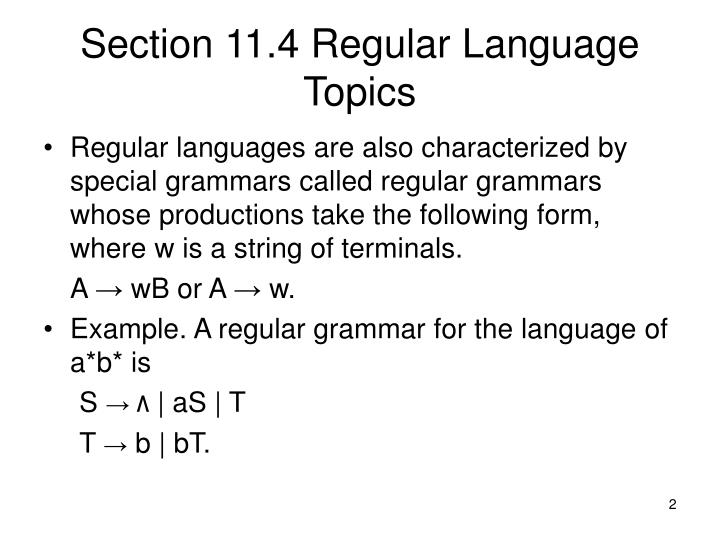Section 11 4 regular language topics