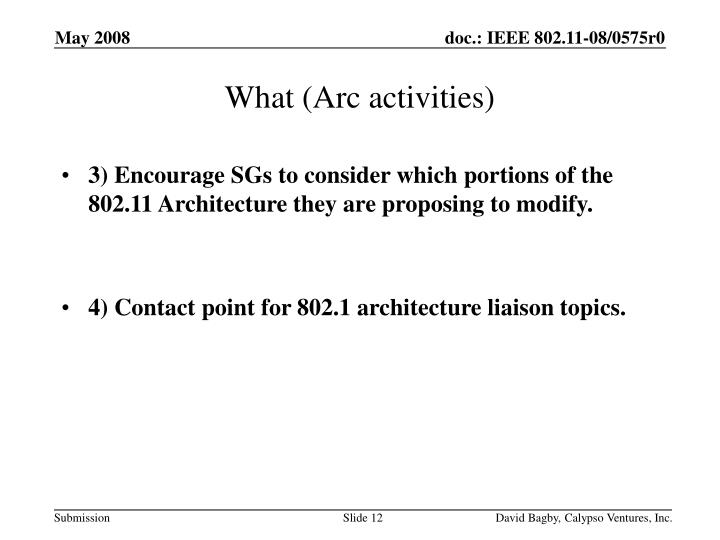 What (Arc activities)