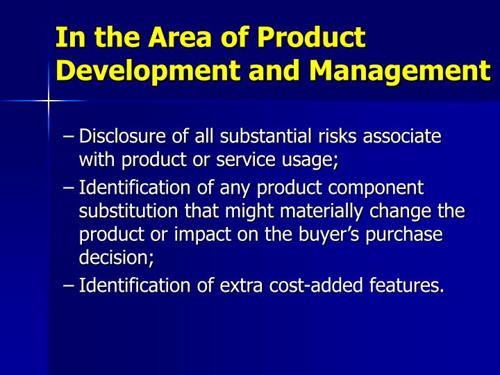 In the Area of Product Development and Management