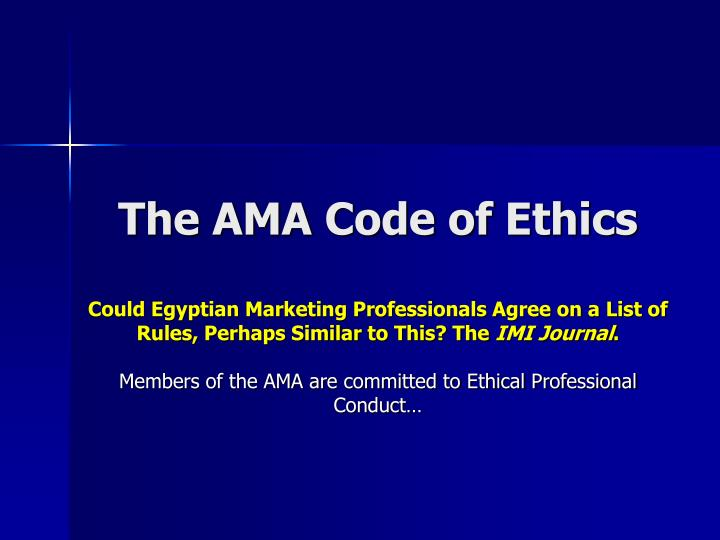The AMA Code of Ethics