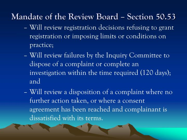 Mandate of the Review Board – Section 50.53