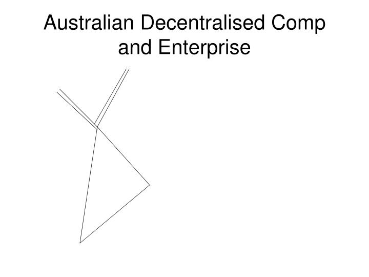 Australian Decentralised Comp