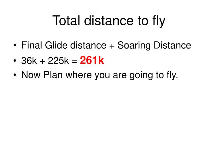 Total distance to fly