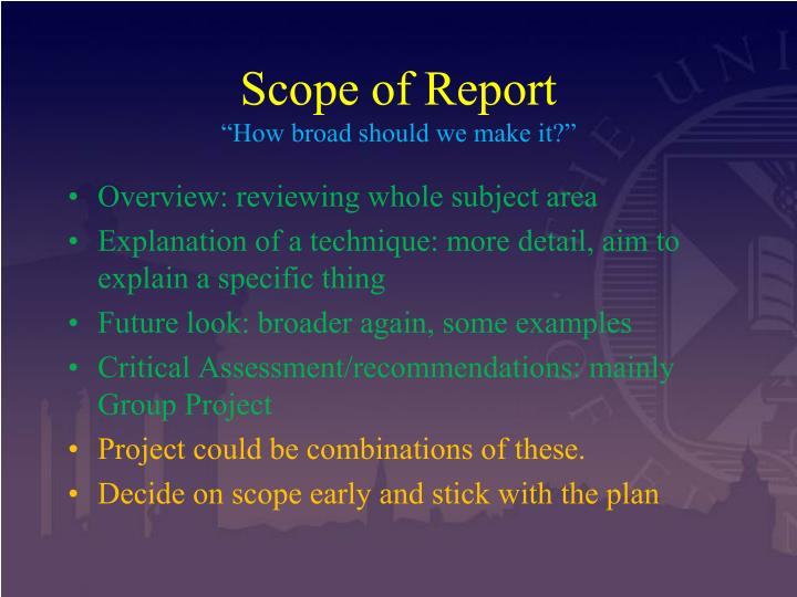 Scope of Report