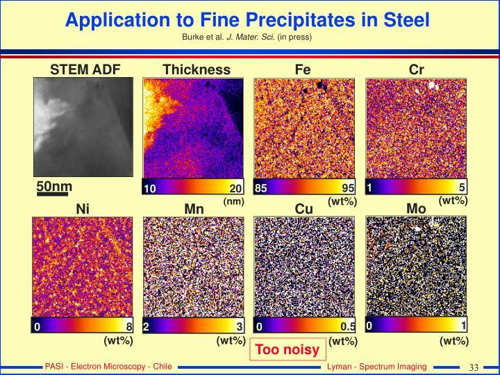 Application to Fine Precipitates in Steel