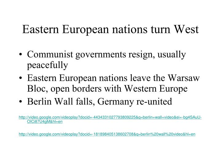 Eastern european nations turn west