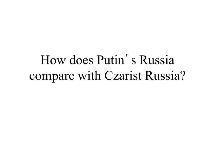 How does Putin