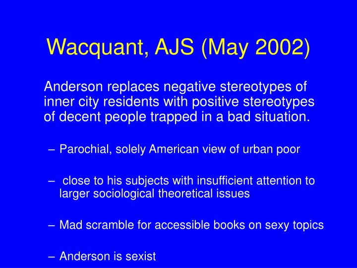 Wacquant, AJS (May 2002)