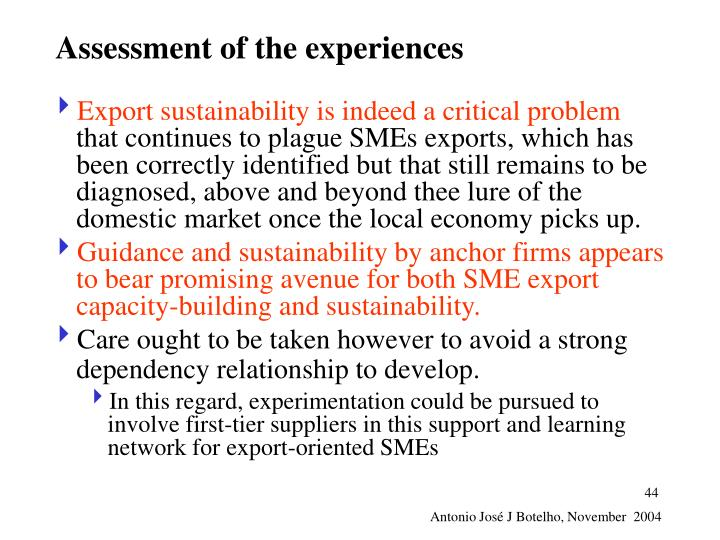 Assessment of the experiences