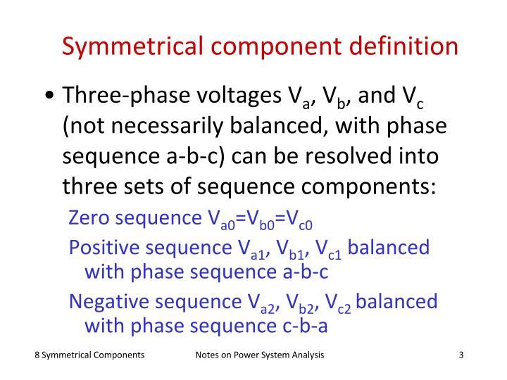 Symmetrical component definition