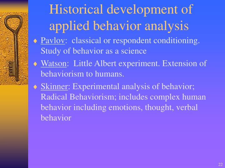Historical development of applied behavior analysis