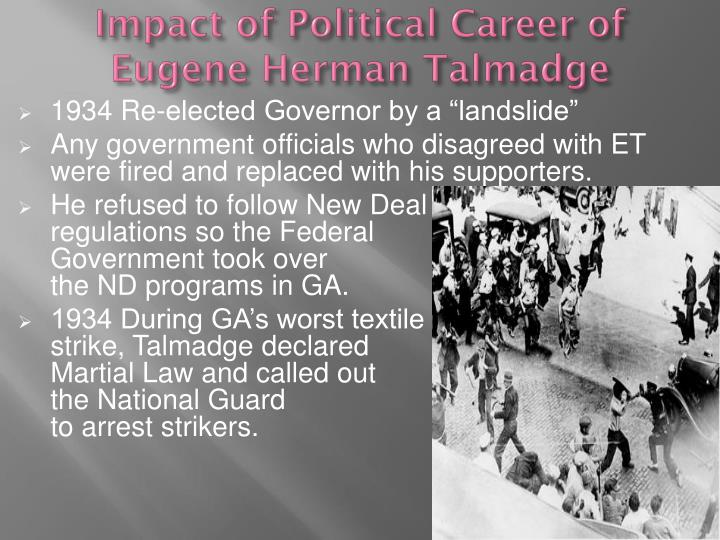 Impact of Political Career of Eugene Herman Talmadge