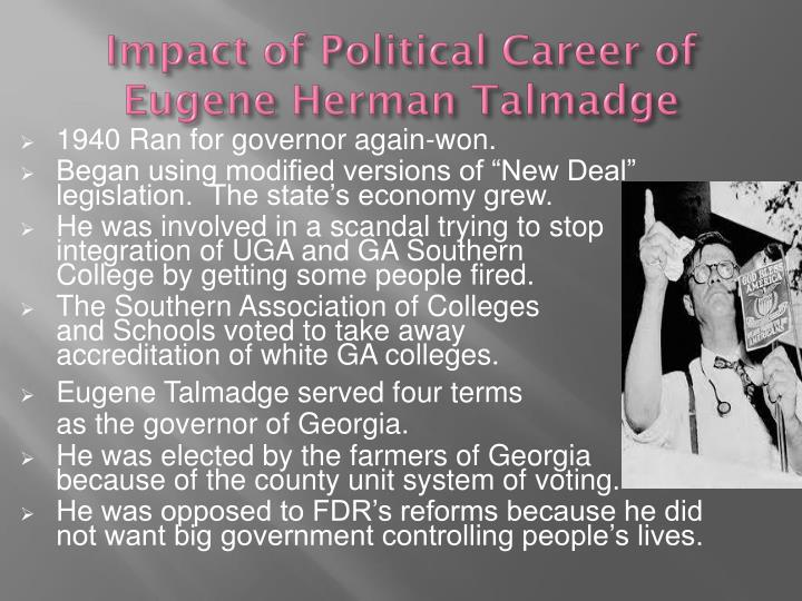 Impact of Political Career of Eugene Herman Talmadge