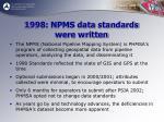 1998 npms data standards were written